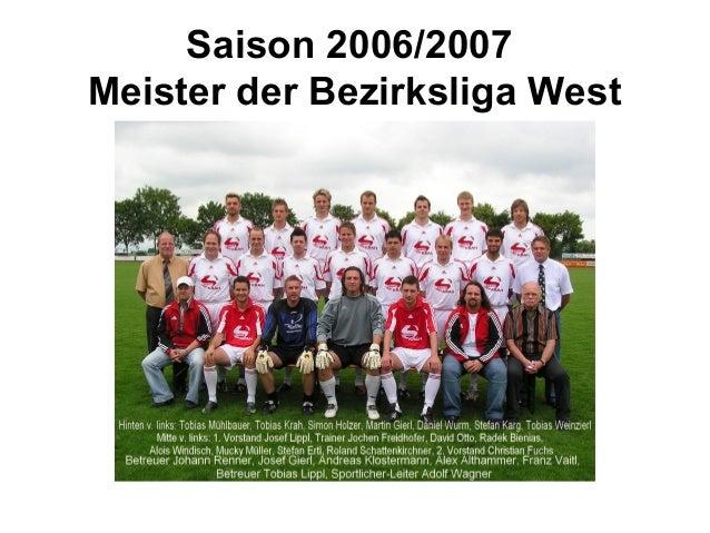 Saison 2006/2007Meister der Bezirksliga West