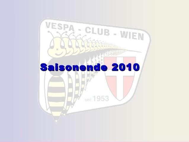 Saisonende 2010Saisonende 2010