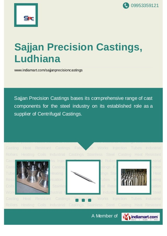 09953359121A Member ofSajjan Precision Castings,Ludhianawww.indiamart.com/sajjanprecisioncastingsInjection Tubes Industria...