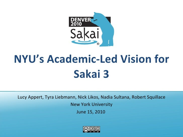 NYU's Academic-Led Vision for Sakai 3