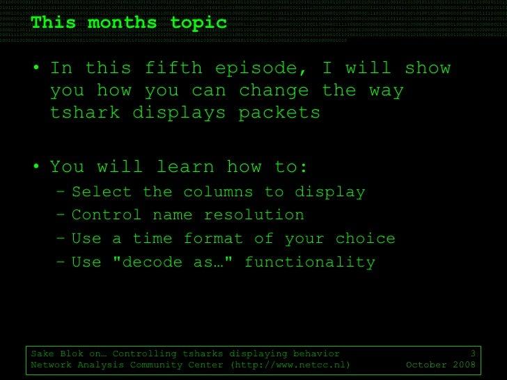 OSTU - Sake Blok on Controlling tshark Display Format