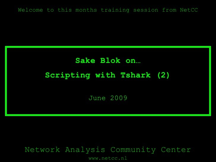 Scripting with Tshark (2) June 2009