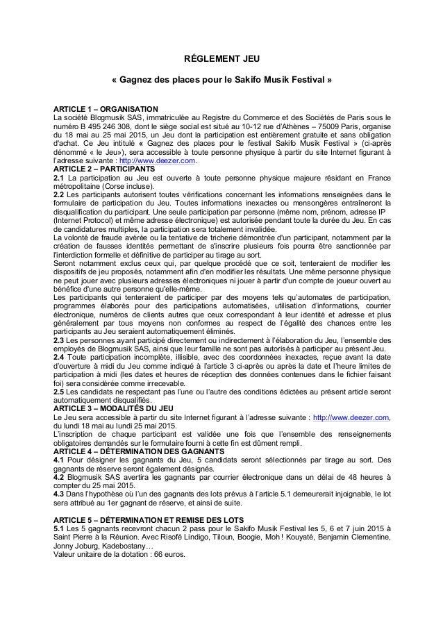 RÉGLEMENT JEU « Gagnez des places pour le Sakifo Musik Festival » ARTICLE 1 – ORGANISATION La société Blogmusik SAS, immat...