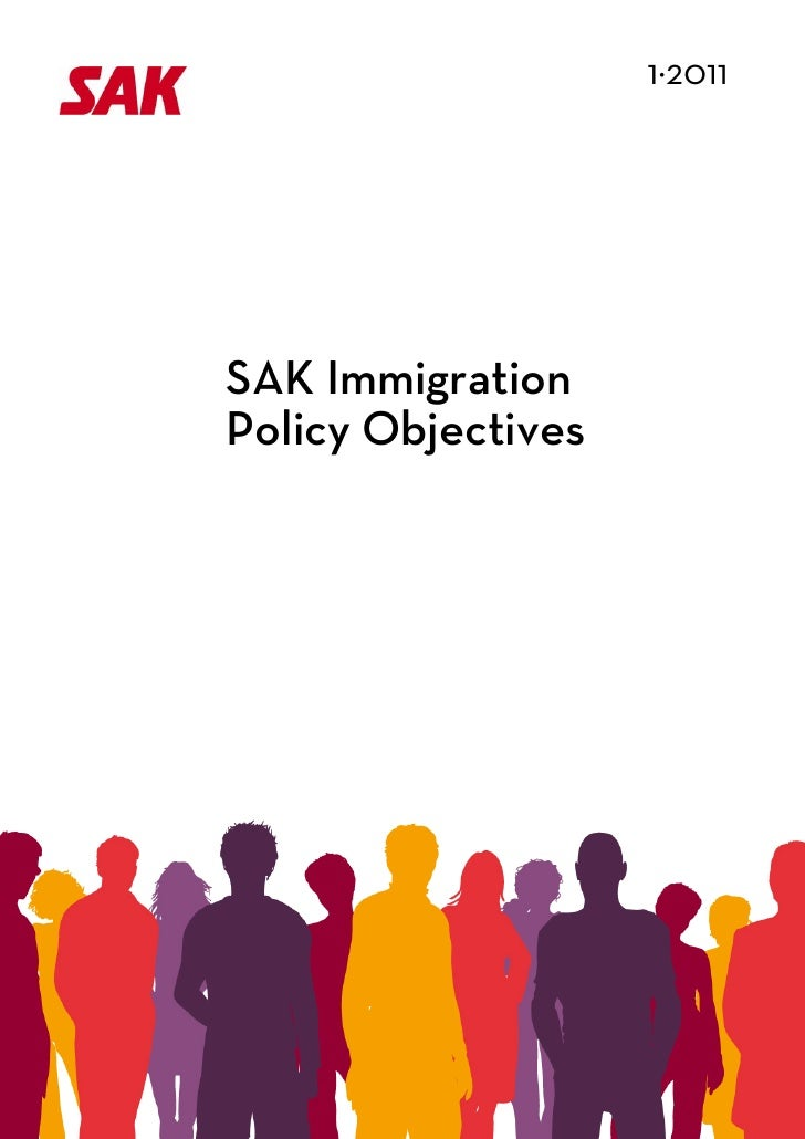1·2011                                            SAK Immigration            Policy Objectives