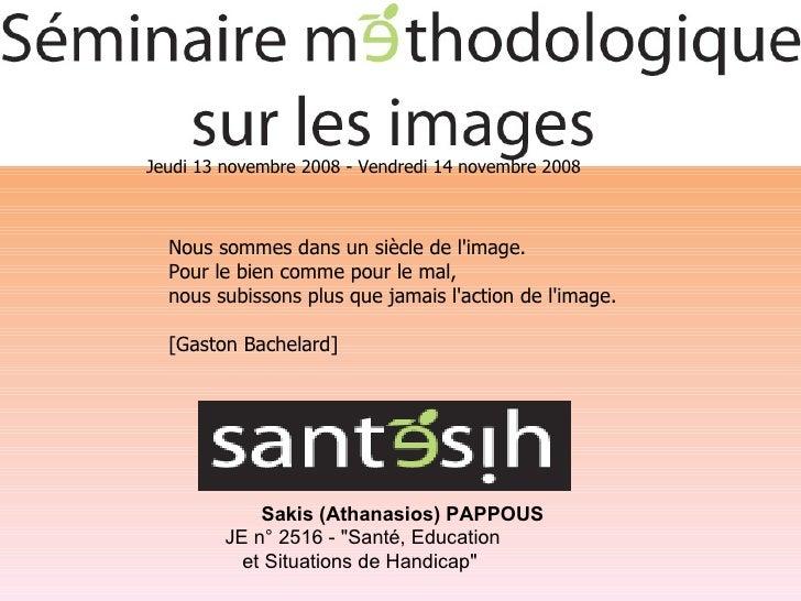 """Sakis (Athanasios) PAPPOUS JE n° 2516 - """"Santé, Education et Situations de Handicap""""  Nous sommes dans un siècle..."""