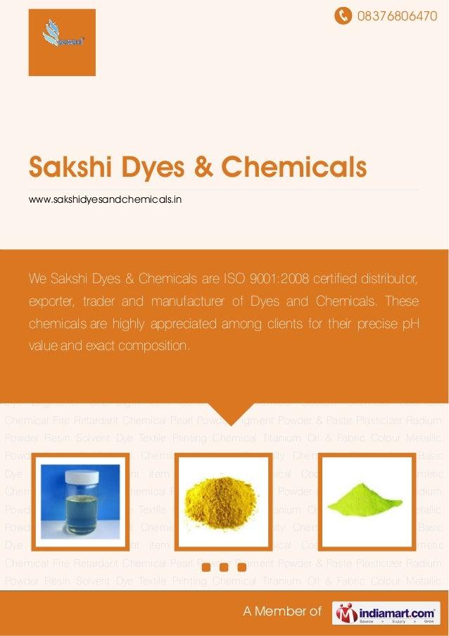 08376806470 A Member of Sakshi Dyes & Chemicals www.sakshidyesandchemicals.in Battery Item Basic Dye Brightener CFL Light ...