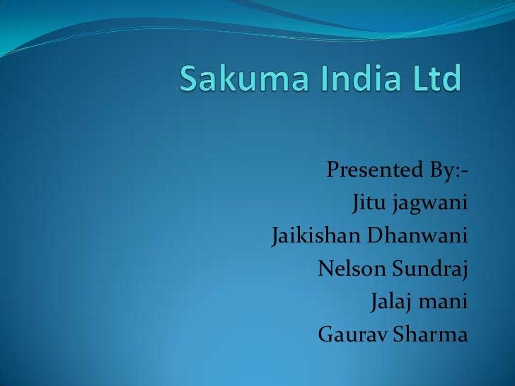 Presented By:-        Jitu jagwaniJaikishan Dhanwani     Nelson Sundraj           Jalaj mani     Gaurav Sharma