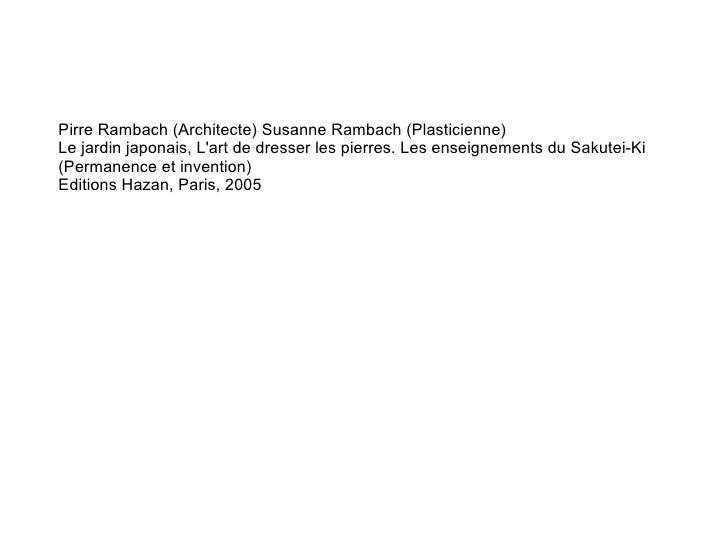Pirre Rambach (Architecte) Susanne Rambach (Plasticienne)  Le jardin japonais, L'art de dresser les pierres. Les enseignem...