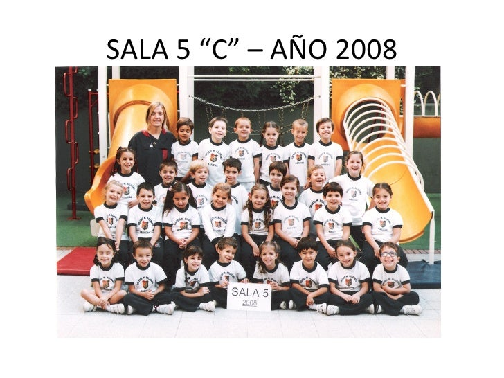 "SALA 5 ""C"" – AÑO 2008"