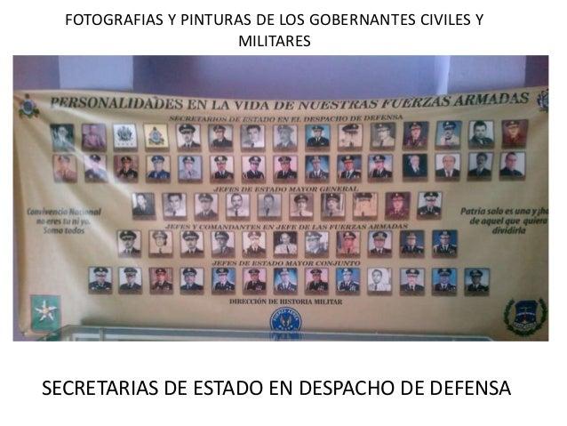 FOTOGRAFIAS Y PINTURAS DE LOS GOBERNANTES CIVILES Y MILITARES SECRETARIAS DE ESTADO EN DESPACHO DE DEFENSA