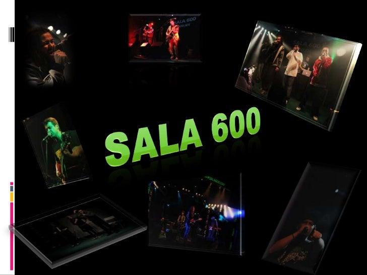 Sala 600<br />