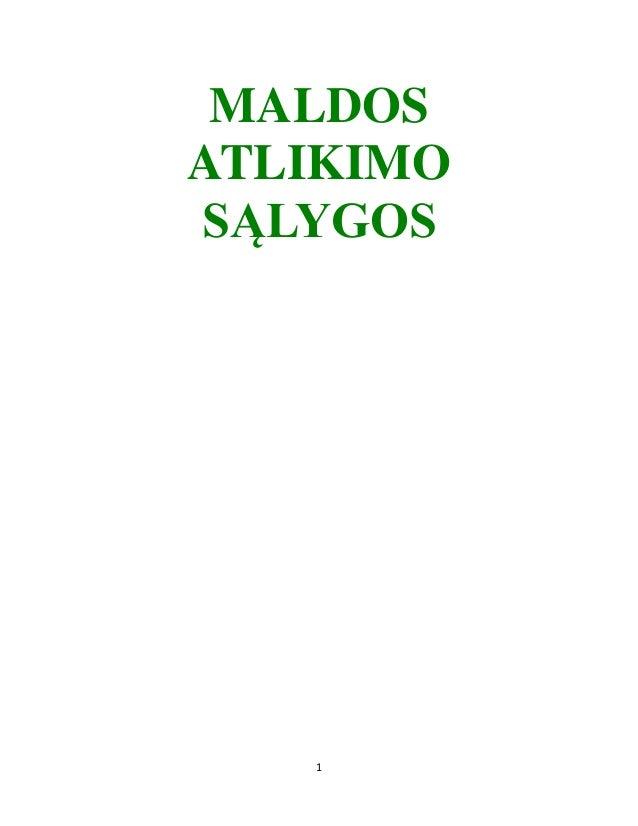 MALDOSATLIKIMOSĄLYGOS   1