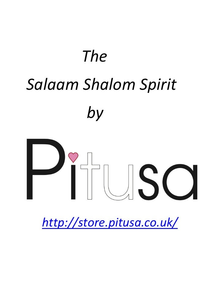 TheSalaam Shalom Spirit          by  http://store.pitusa.co.uk/