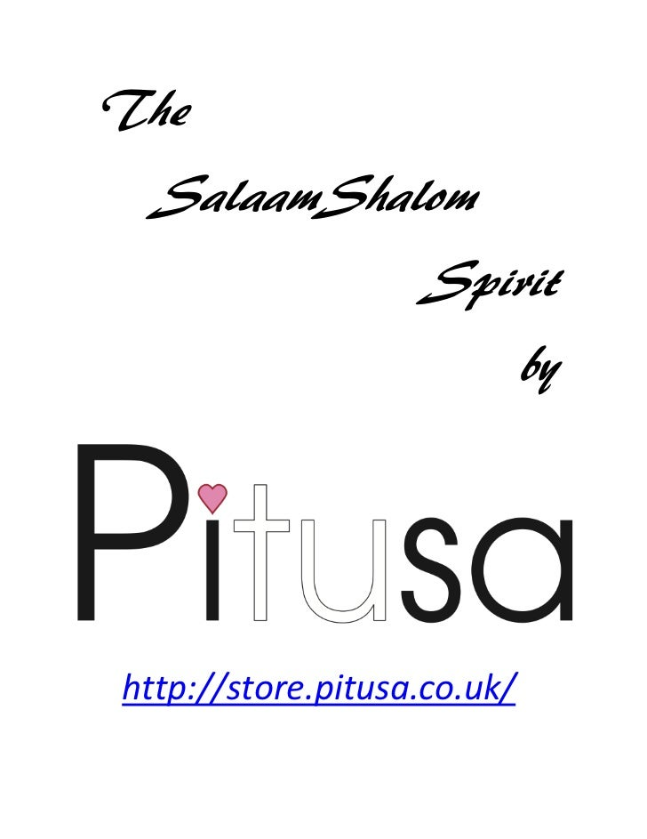 The  SalaamShalom                   Spirit                             byhttp://store.pitusa.co.uk/