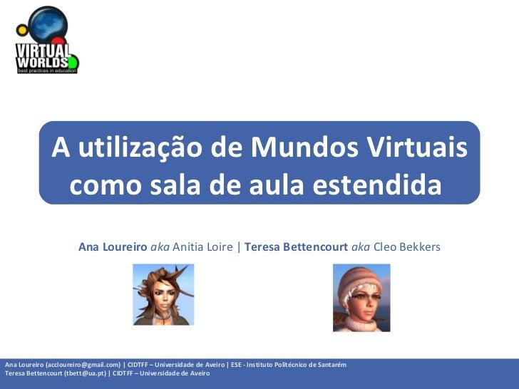 A utilização de mundos virtuais como sala de aula estendida