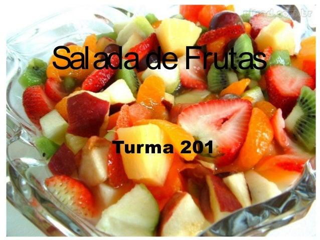SaladadeFrutasTurma 201