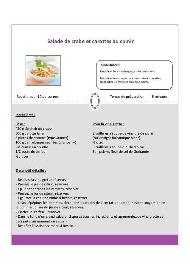 Salade de crabe et carottes au cumin                                                      Astuce du Chef :                ...