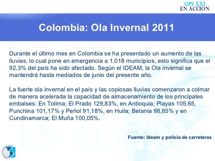 Durante el último mes en Colombia se ha presentado un aumento de las lluvias, lo cual pone en emergencia a 1.018 municipio...