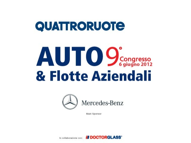 Dove va l'auto aziendale   Fleet Statistics European Market            Top 4 Countries    France – Germany – Italy – UK