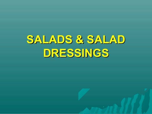 SALADS & SALADSALADS & SALAD DRESSINGSDRESSINGS
