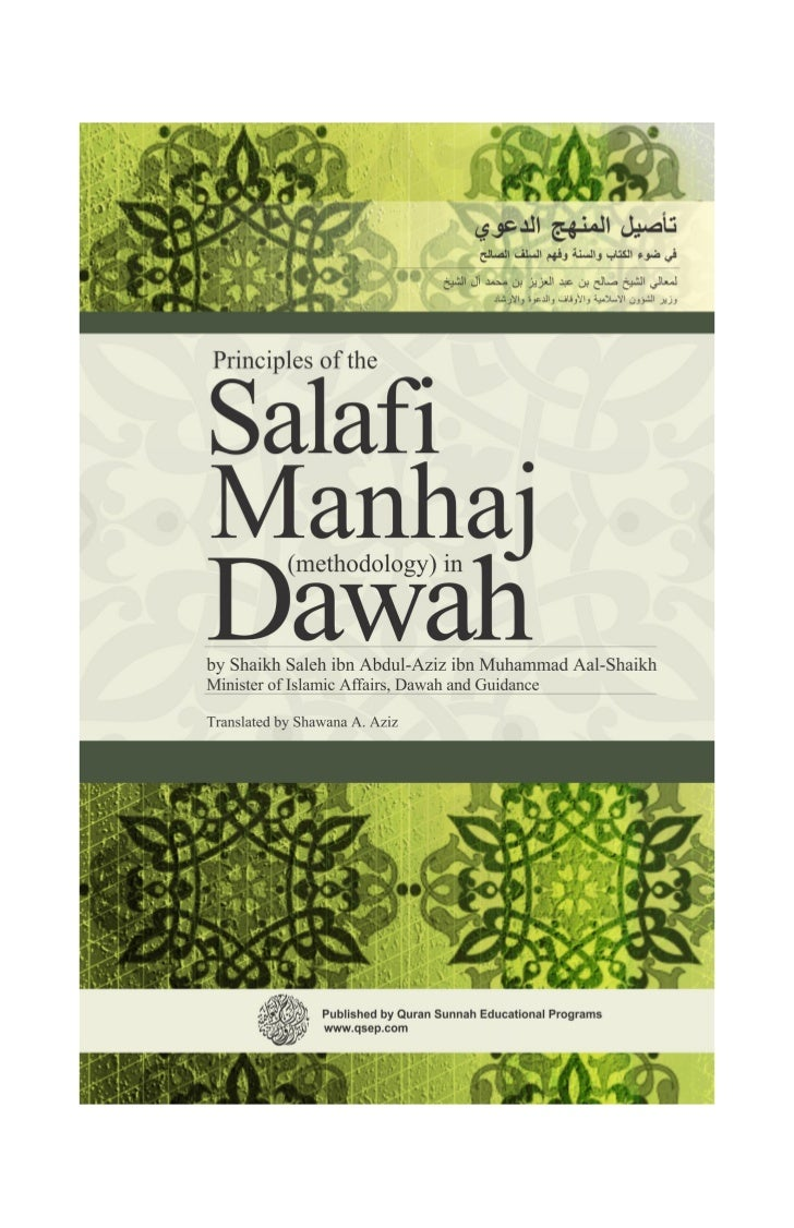 Principles of theSalafiManhaj      (methodology) inDawahby Shaikh Saleh ibn Abdul-Aziz ibn Muhammad Aal-ShaikhMinister of ...