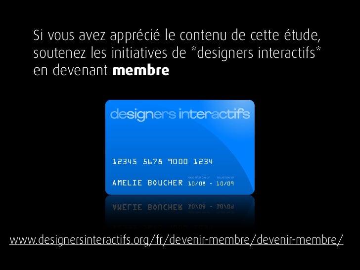 Si vous avez apprécié le contenu de cette étude,     soutenez les initiatives de *designers interactifs*     en devenant m...