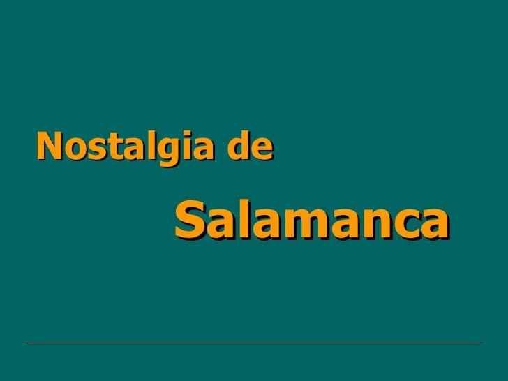 Salamanca Nostalgia de