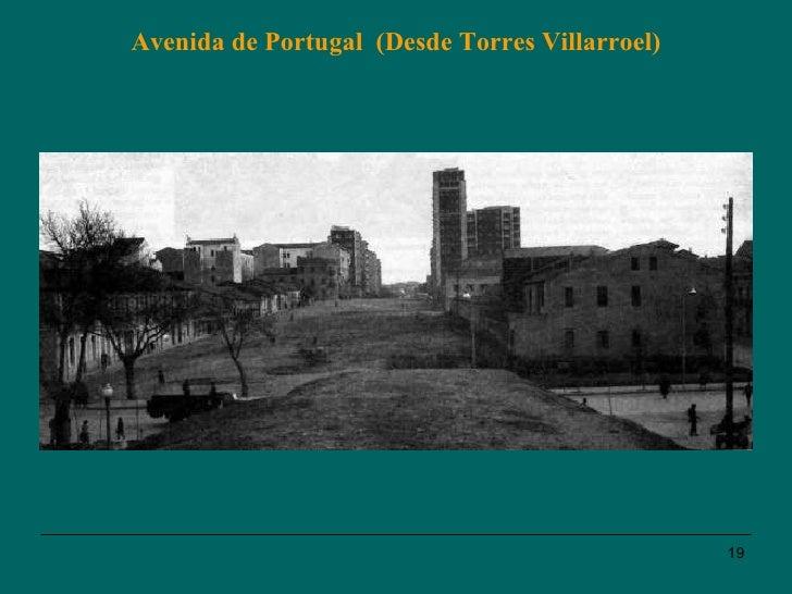 Avenida de Portugal  (Desde Torres Villarroel)