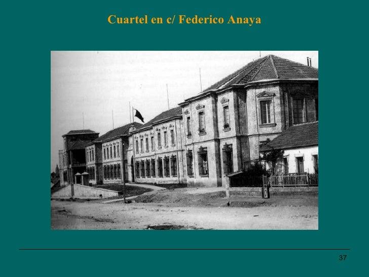 Cuartel en c/ Federico Anaya