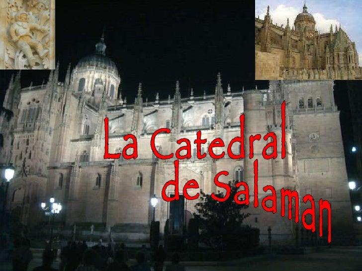 La Catedral de Salamanca