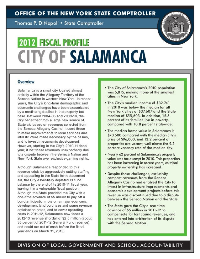 OFFICE OF THE NEW YORK STATE COMPTROLLERThomas P. DiNapoli • State Comptroller  2012	 FISCAL PROFILE CITY OF SALAMANCA Ove...