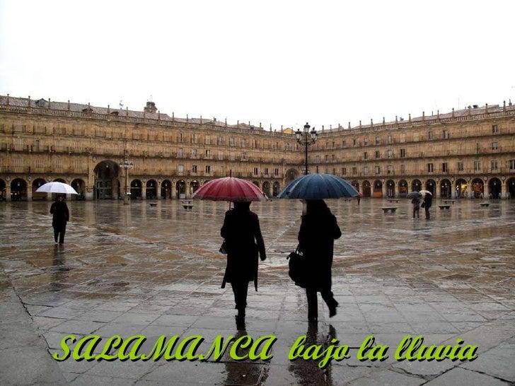 SALAMANCA  bajo la lluvia
