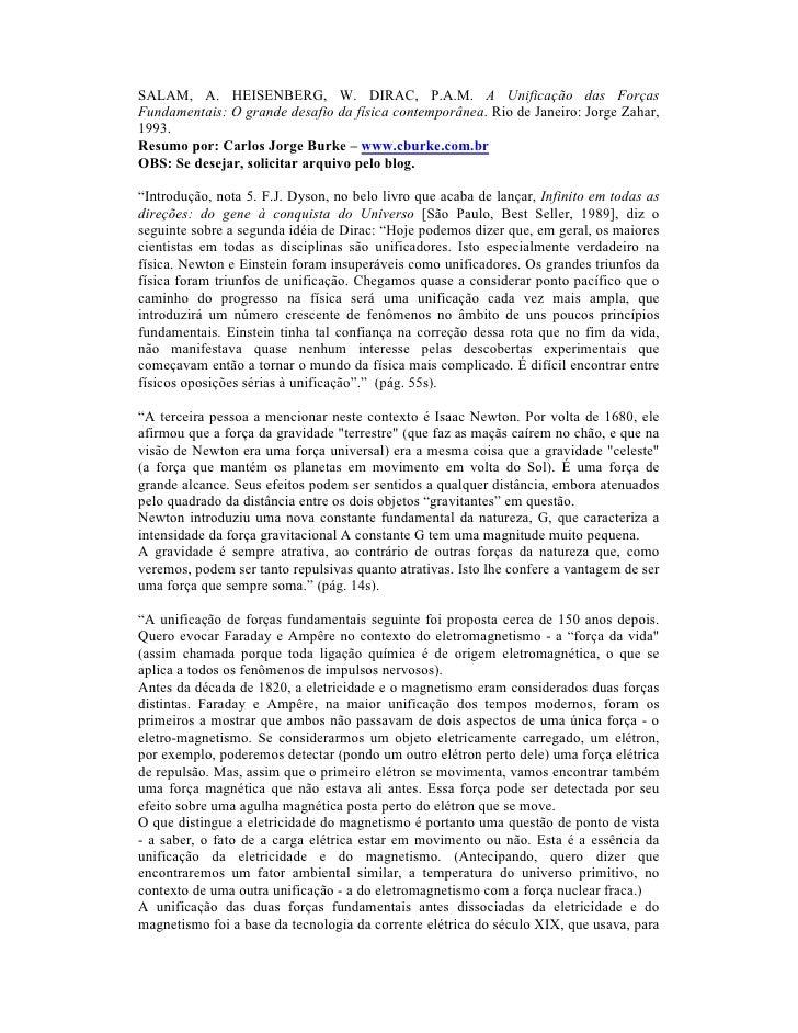 SALAM, A. HEISENBERG, W. DIRAC, P.A.M. A Unificação das ForçasFundamentais: O grande desafio da física contemporânea. Rio ...