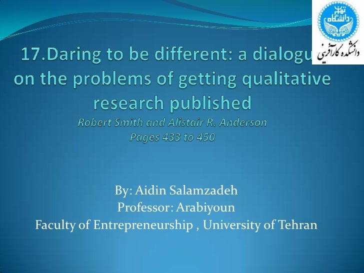17.Daring to be different: a dialogue on the problems of getting qualitative research publishedRobert Smith and Alistair R...