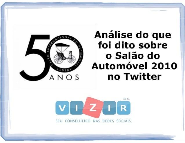 Análise do que foi dito sobre o Salão do Automóvel 2010 no Twitter