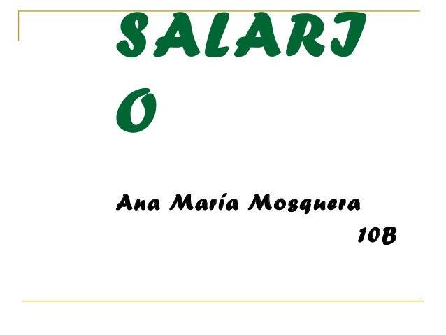 SALARI O Ana María Mosquera 10B