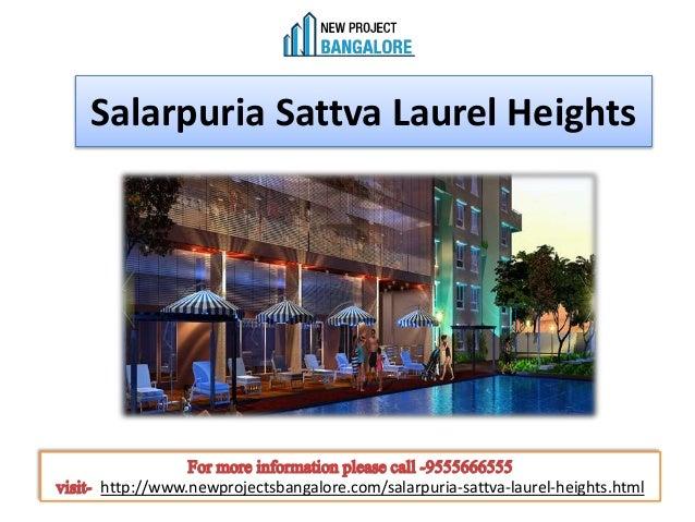 Salarpuria Sattva Laurel Heights http://www.newprojectsbangalore.com/salarpuria-sattva-laurel-heights.html
