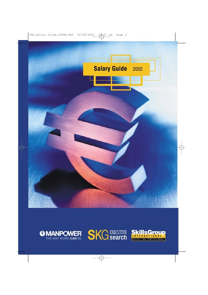 Salary Guide   2002             p   THE WAY WORK CAN BE