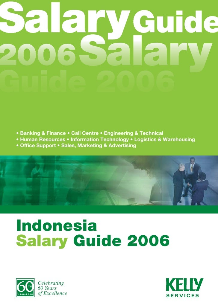 alary Guide 006 Salary  uide 2006 • Banking & Finance • Call Centre • Engineering & Technical • Human Resources • Informat...