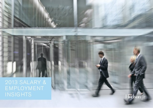 2013 SALARY & EMPLOYMENT INSIGHTS