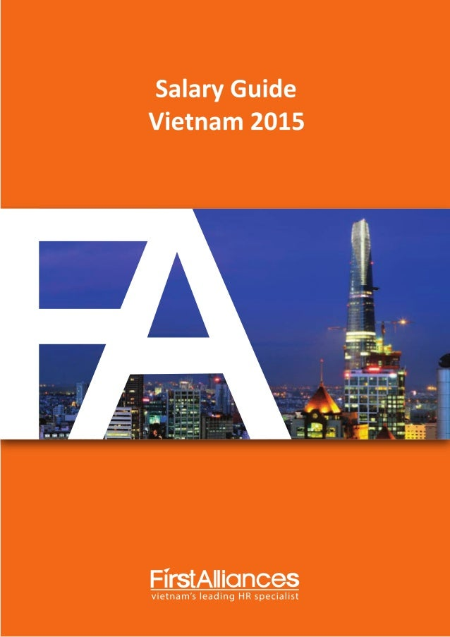 Salary Guide Vietnam 2015 FirstAllioInces Vietnams Leading HR Specialist