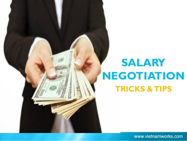 SALARY NEGOTIATION TRICKS &TIPS