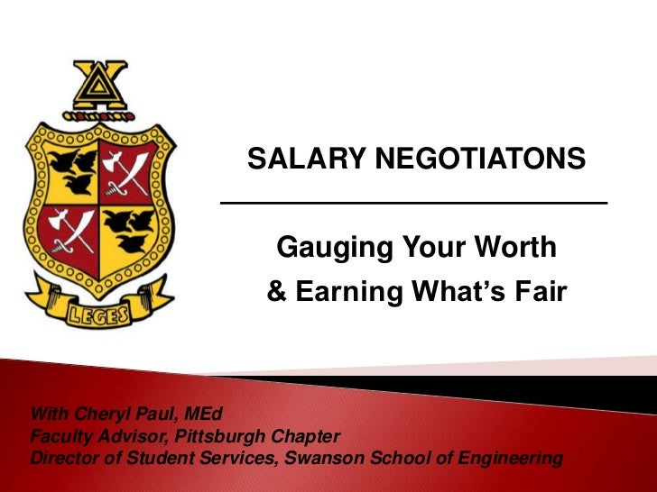 SALARY NEGOTIATONS                           Gauging Your Worth                          & Earning What's FairWith Cheryl ...