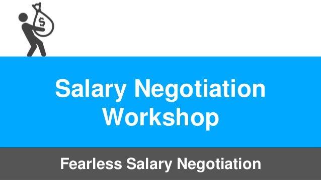 Salary Negotiation Workshop Fearless Salary Negotiation