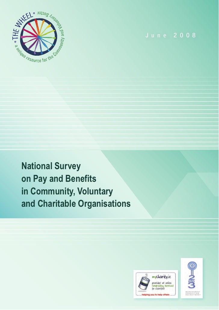 J u n e   2 0 0 8National Surveyon Pay and Benefitsin Community, Voluntaryand Charitable Organisations