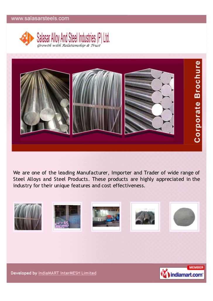 We are one of the leading Manufacturer, Importer and Trader of wide range ofSteel Alloys and Steel Products. These product...