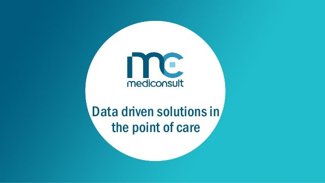 Data driven solutions in the point of care
