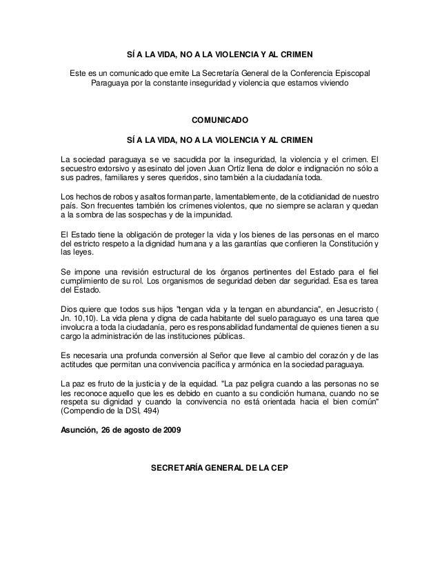 SÍ A LA VIDA, NO A LA VIOLENCIA Y AL CRIMEN Este es un comunicado que emite La Secretaría General de la Conferencia Episco...