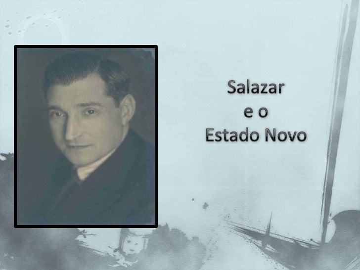 Salazar e o Estado Novo<br />