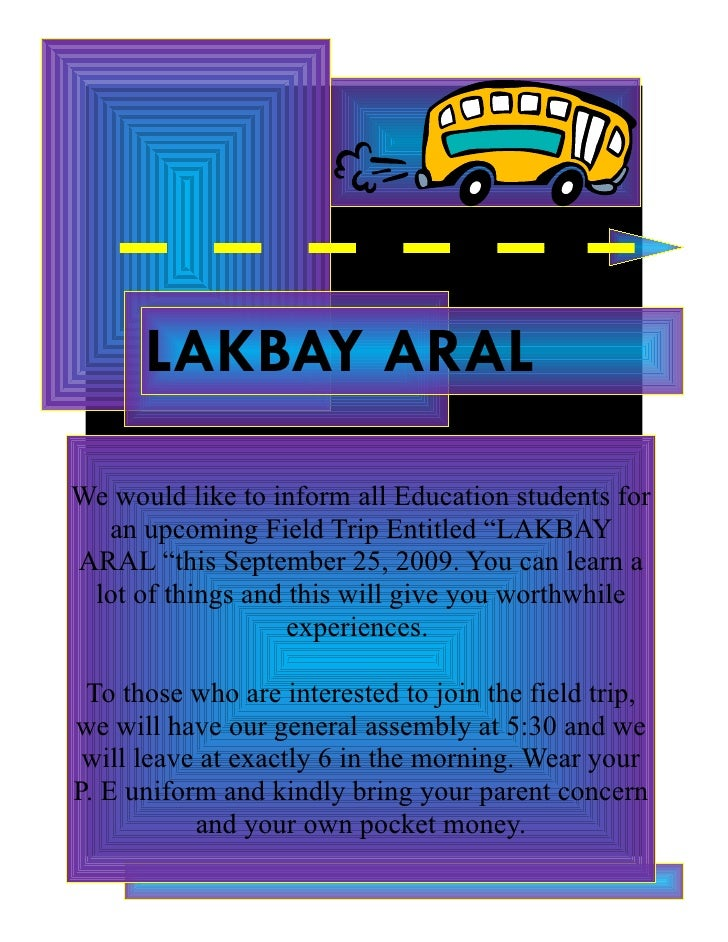 """LAKBAY ARAL  We would like to inform all Education students for   an upcoming Field Trip Entitled """"LAKBAY ARAL """"this Septe..."""